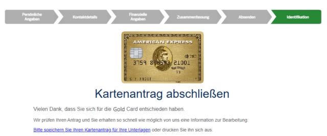 Geschafft! Bald ist die Gold Card auf dem Weg zu Ihnen. Lediglich die Identifikation ist noch ausständig.