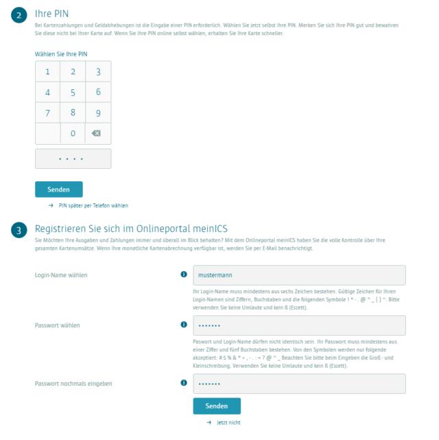 Zum Abschluss registrieren Sie sich direkt im Onlineportal meinICS und vergeben Ihre Wunsch-PIN.